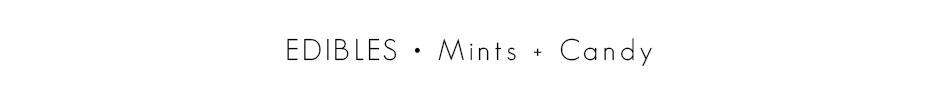 Mints & Candy