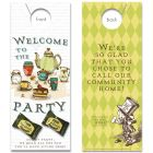Welcome To The Party with Tea Candies attached